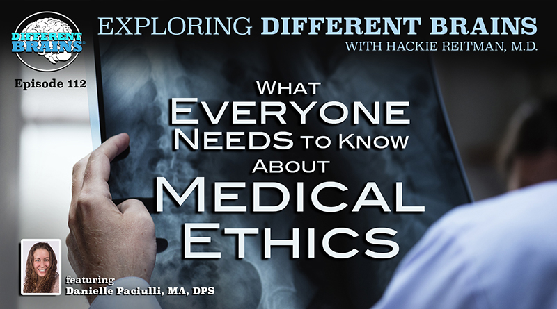 What Everyone Needs To Know About Medical Ethics, With Danielle Paciulli, MA, DPS | EDB 112