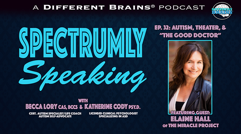 """Autism, Theater, And """"The Good Doctor"""", With Elaine Hall 