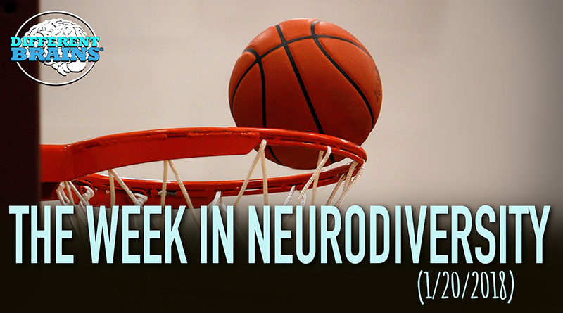 Teen With Down Syndrome Hits Amazing Half-Court Shot – Week In Neurodiversity (1/20/18)