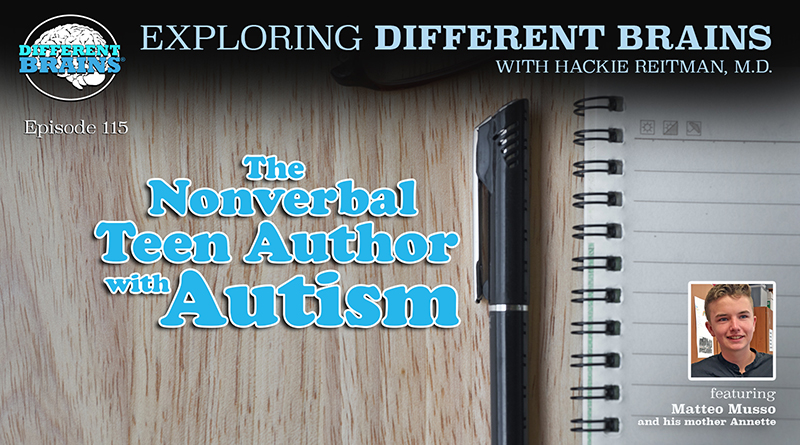 The Nonverbal Teen Author With Autism, With Matteo And Annette Musso  | EDB 115