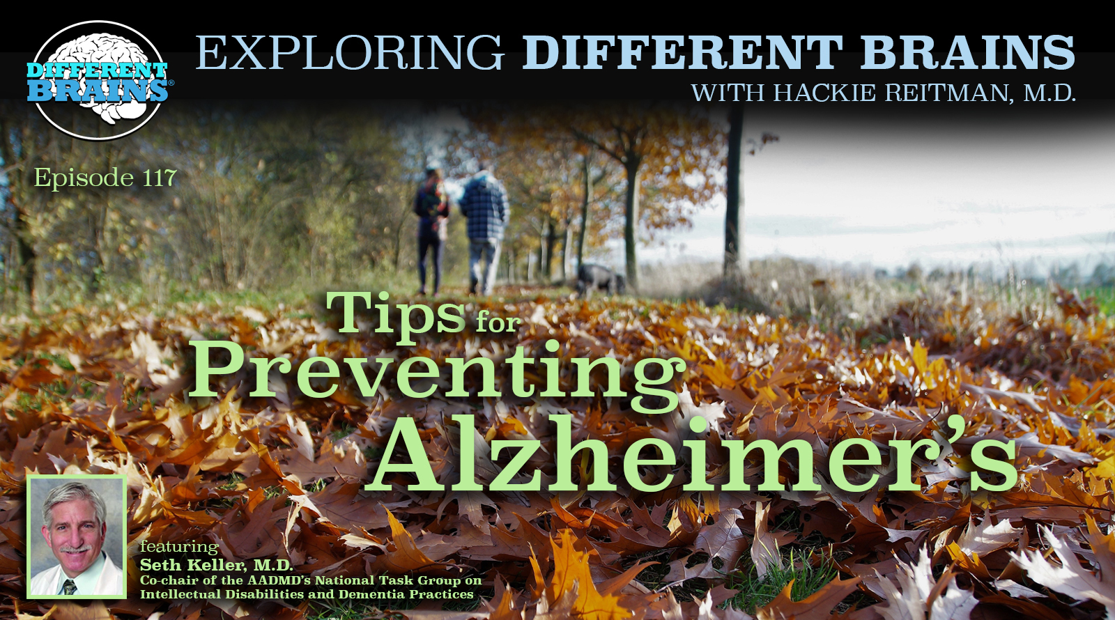 Tips For Preventing Alzheimer's, With Seth Keller, M.D. Of The AADMD | EDB 117