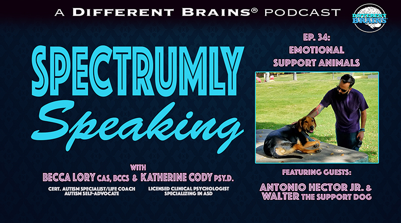 Emotional Support Animals, With Antonio Hector Jr And Walter The Support Dog   Spectrumly Speaking Ep. 34