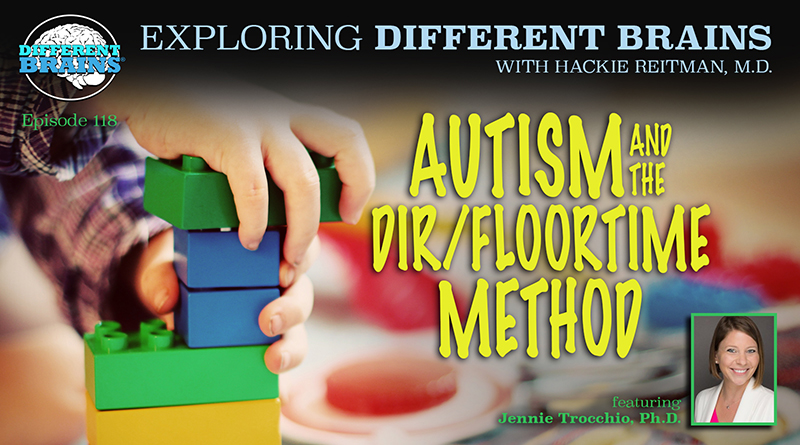 Autism And The DIR/Floortime Method, With Jennie Trocchio, Ph.D. | EDB 118