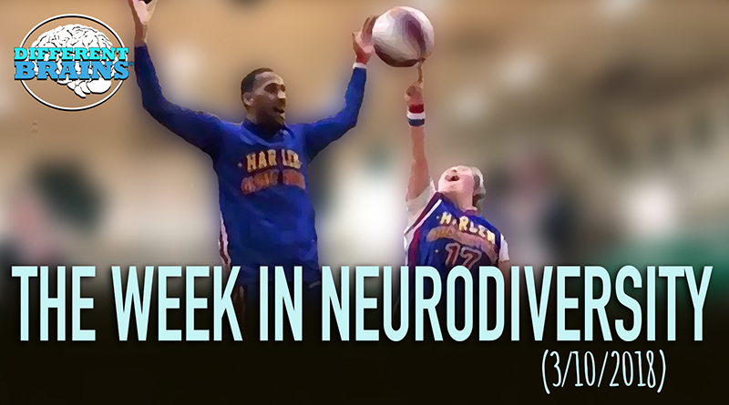 Girl With Down Syndrome Joins Harlem Globetrotters – Week In Neurodiversity (3/10/18)