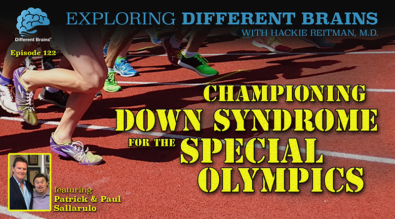 Championing Down Syndrome For The Special Olympics, With Patrick & Paul Sallarulo | EDB 122