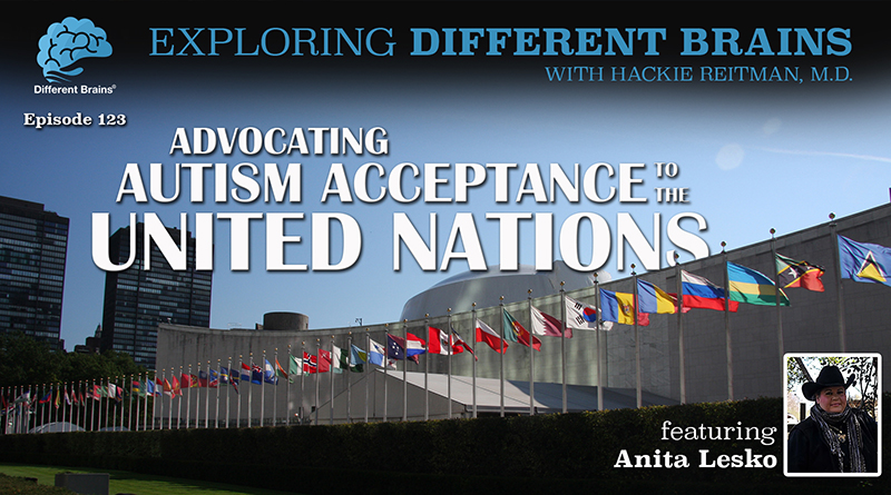 Advocating Autism Acceptance To The United Nations, With Anita Lesko   EDB 123