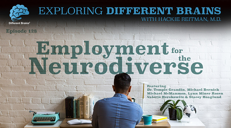 Employment For The Neurodiverse, With Dr. Temple Grandin, Michael Bernick, And More | EDB 128