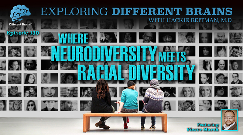 Where Neurodiversity Meets Racial Diversity, With Pierre Marsh | EDB 129