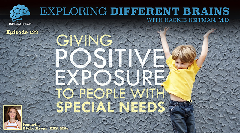 Giving Positive Exposure To People With Special Needs, With Bieke Kreps, DDS, MSc   EDB 133