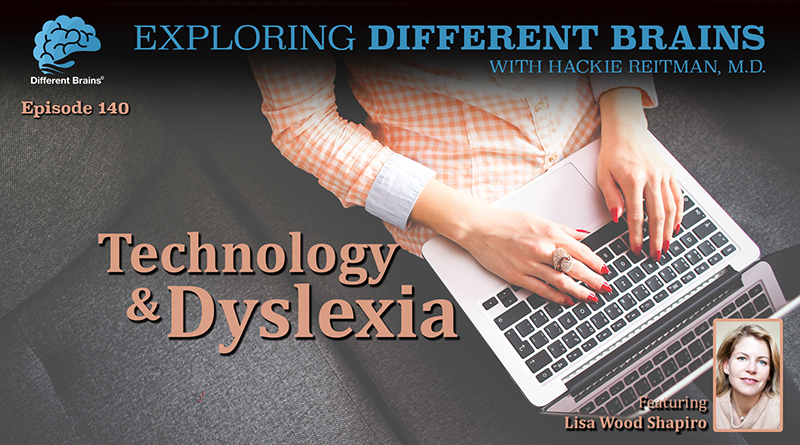 Technology & Dyslexia, With Lisa Wood Shapiro | EDB 140