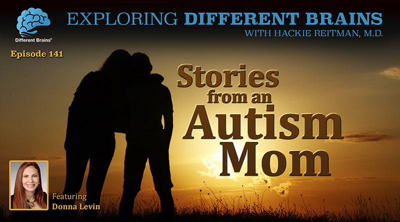 Stories From An Autism Mom, With Donna Levin   EDB 141