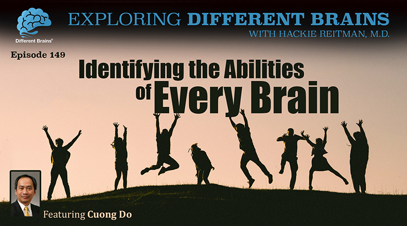 Identifying The Abilities Of Every Brain, With Cuong Do   EDB 149
