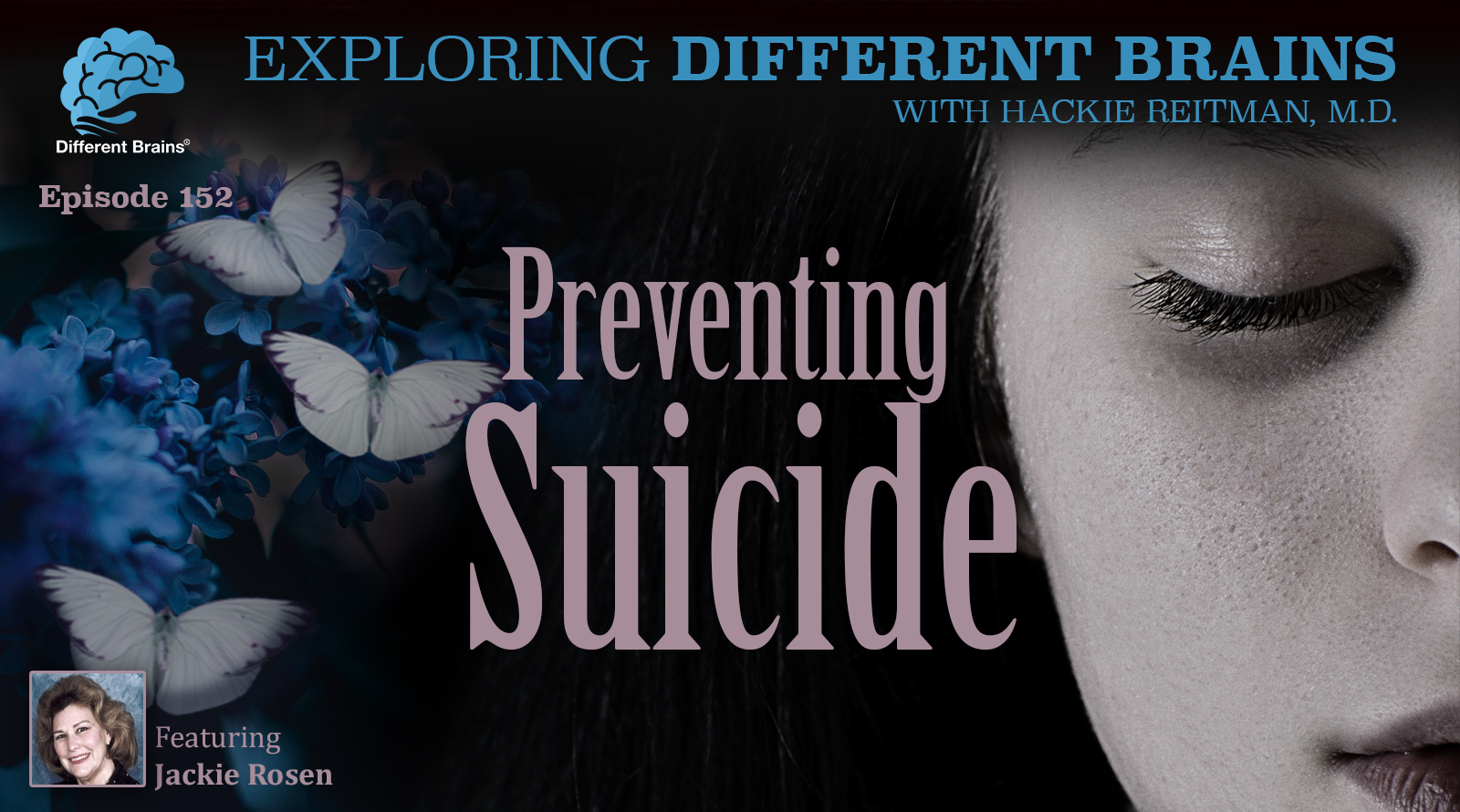 Preventing Suicide, With Jackie Rosen Of FISP   EDB 152