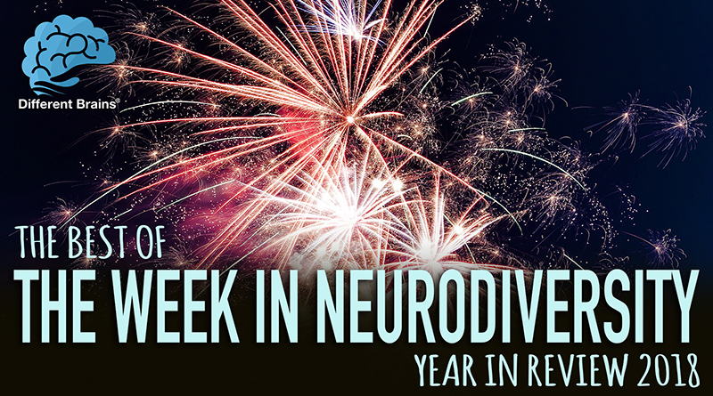 The Best Of The Week In Neurodiversity – 2018 Year In Review