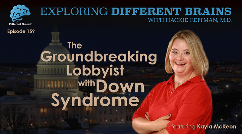 The Groundbreaking Lobbyist With Down Syndrome, Featuring Kayla McKeon | EDB 159