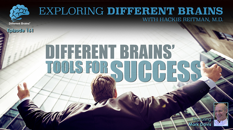Different Brains' Tools For Success, With Mark Davis | EDB 161