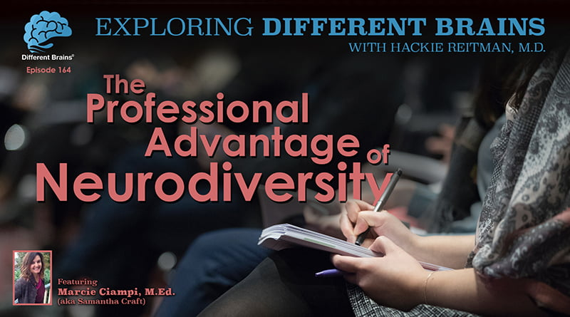 The Professional Advantage Of Neurodiversity, With Marcie Ciampi M.Ed.  | EDB 164