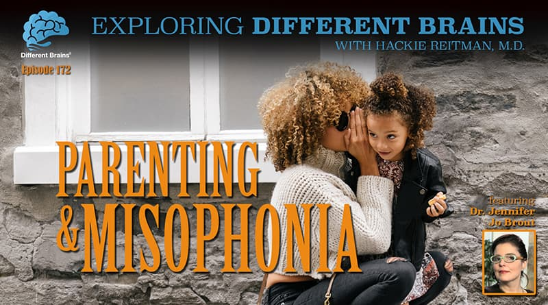 Parenting & Misophonia, With Dr. Jennifer Jo Brout | EDB 172