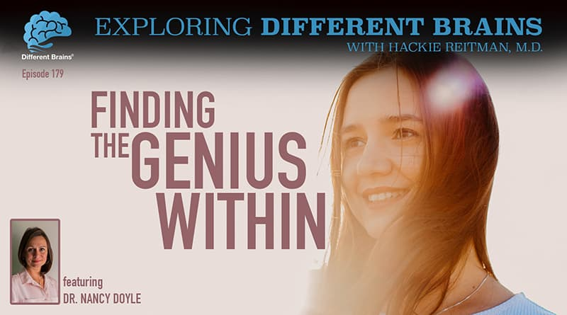 """Finding The Genius Within, With Dr. Nancy Doyle Of A&E's """"The Employables""""   EDB 179"""