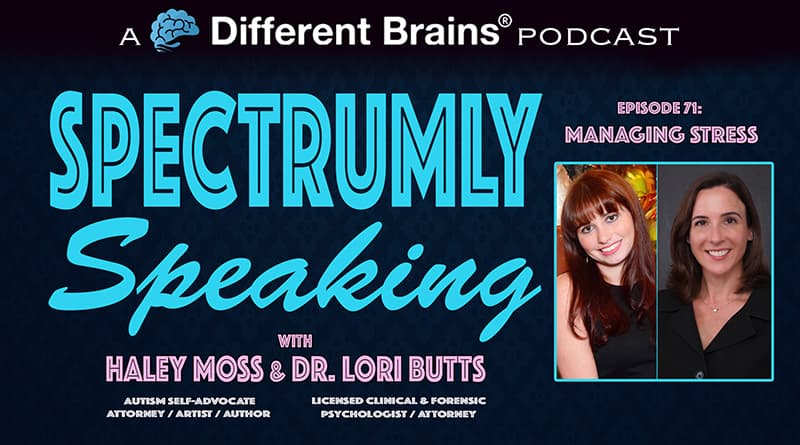 Managing Stress | Spectrumly Speaking Ep. 71