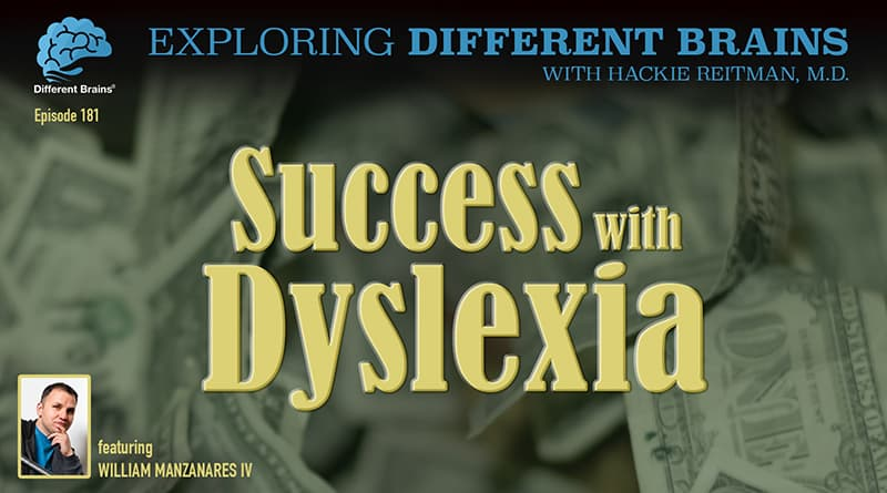 Success With Dyslexia, With William Manzanares IV | EDB 181