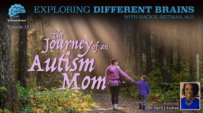 The Journey Of An Autism Mom, With Dr. April J. Lisbon   EDB 183