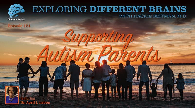 Supporting Autism Parents, With Dr. April J. Lisbon | EDB 184
