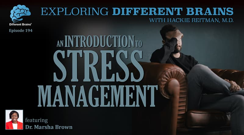 An Introduction To Stress Management, With Dr. Marsha D. Brown | EDB 194