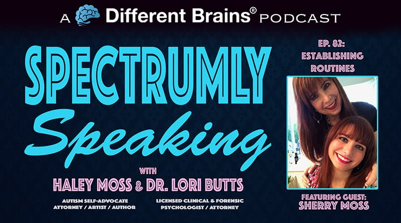 Cover Image - Establishing Routines, With Sherry Moss | Spectrumly Speaking Ep. 82