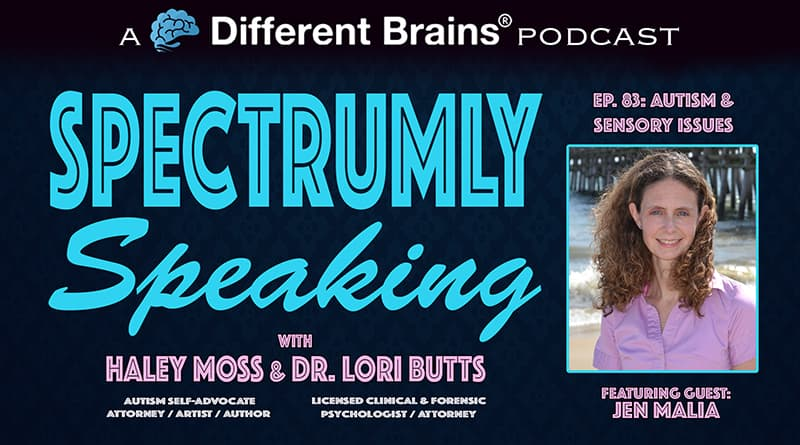 Cover Image - Autism & Sensory Issues, With Jen Malia   Spectrumly Speaking Ep. 83