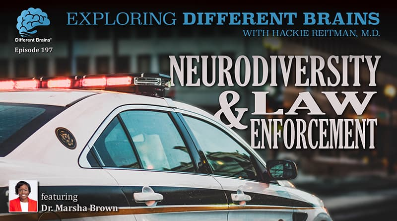 Cover Image - Neurodiversity & Law Enforcement, With Dr. Marsha D. Brown | EDB 197
