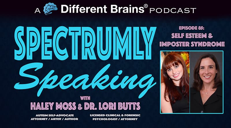 Cover Image - Self-Esteem & Imposter Syndrome   Spectrumly Speaking Ep. 85