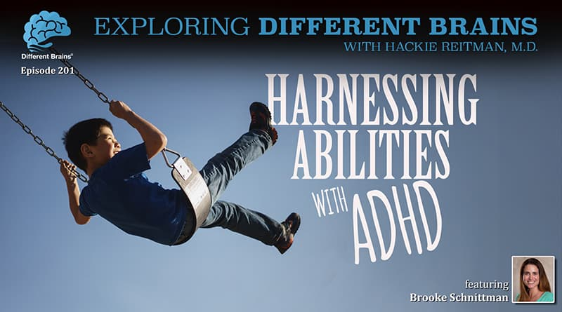 Cover Image - Harnessing Abilities With ADHD, With Brooke Schnittman   EDB 201