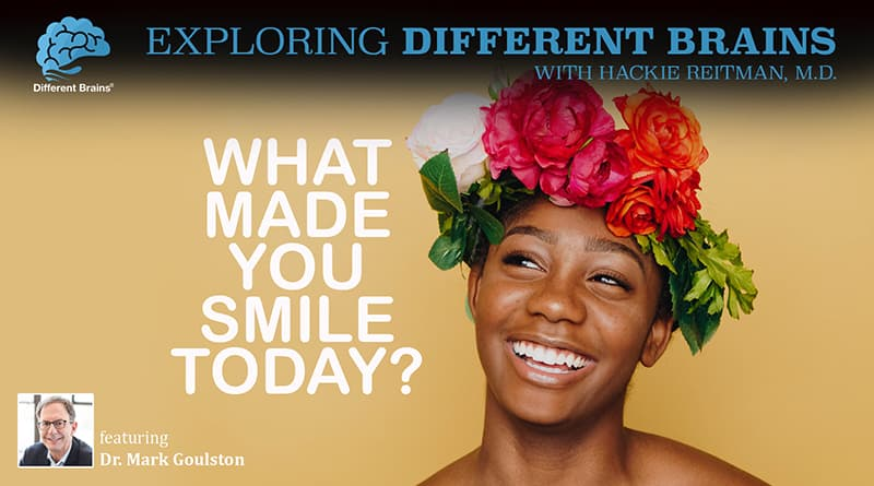 Cover Item - What Made You Smile Today? With Dr. Mark Goulston