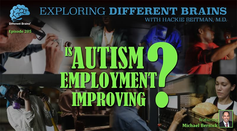 Cover Image - Is Autism Employment Improving? With Michael Bernick   EDB 205