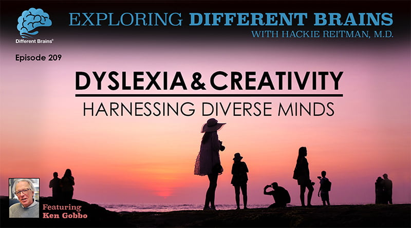 Dyslexia & Creativity: Harnessing Diverse Minds, With Ken Gobbo | EDB 209