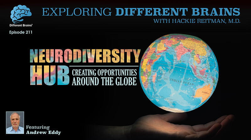 Neurodiversity Hub: Creating Opportunities Around The Globe, With Andrew Eddy | EDB 211