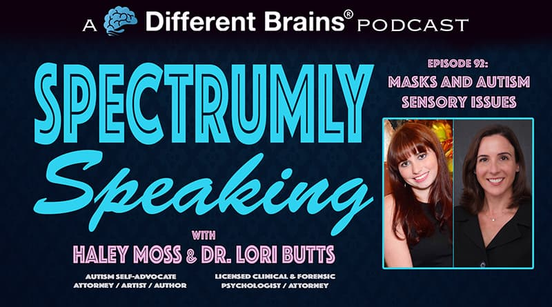 Masks And Autism Sensory Issues | Spectrumly Speaking Ep. 92