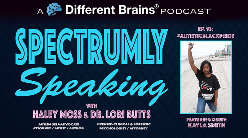Cover Image - Autistic Black Pride, With Kayla Smith   Spectrumly Speaking Ep. 93
