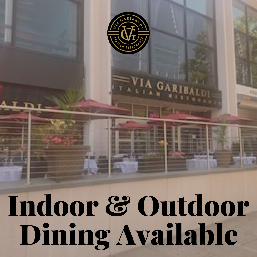 Via Garibaldi Open for Indoor and Outdoor Dining