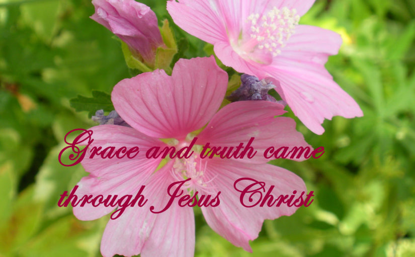 Grace, Mercy and Truth