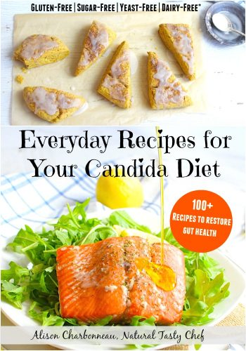 Candida Cookbook, Everyday Recipes for Your Candida Diet