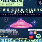 Two Cold Nights in January: The Kentucky Abductions Show