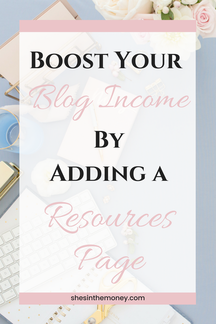 Boost your blog income by adding a resources page.