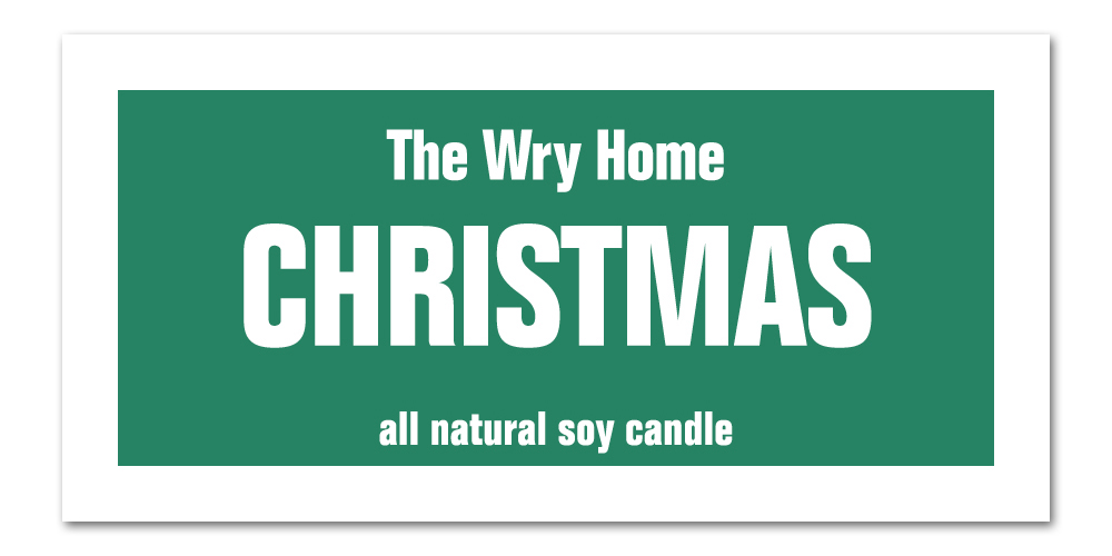 The Wry Home Holiday Candle - Christmas