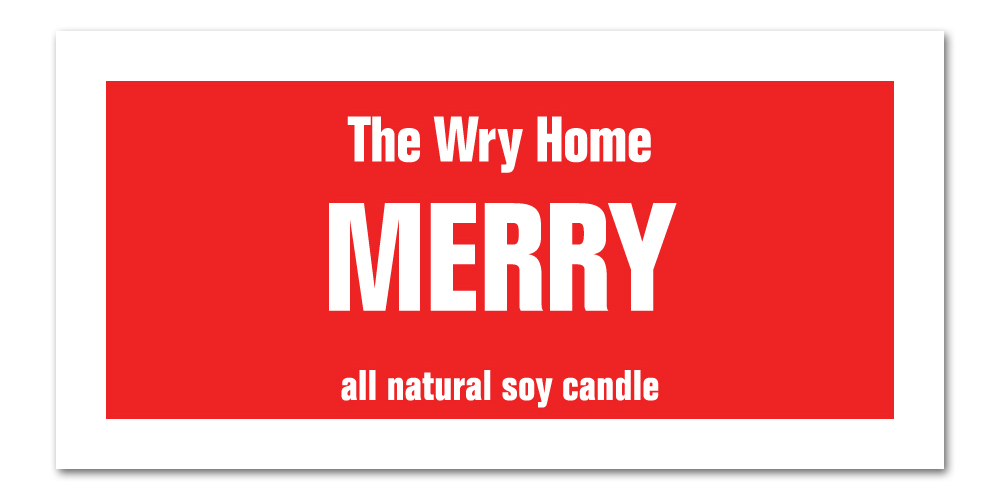 The Wry Home Holiday Candle - Merry