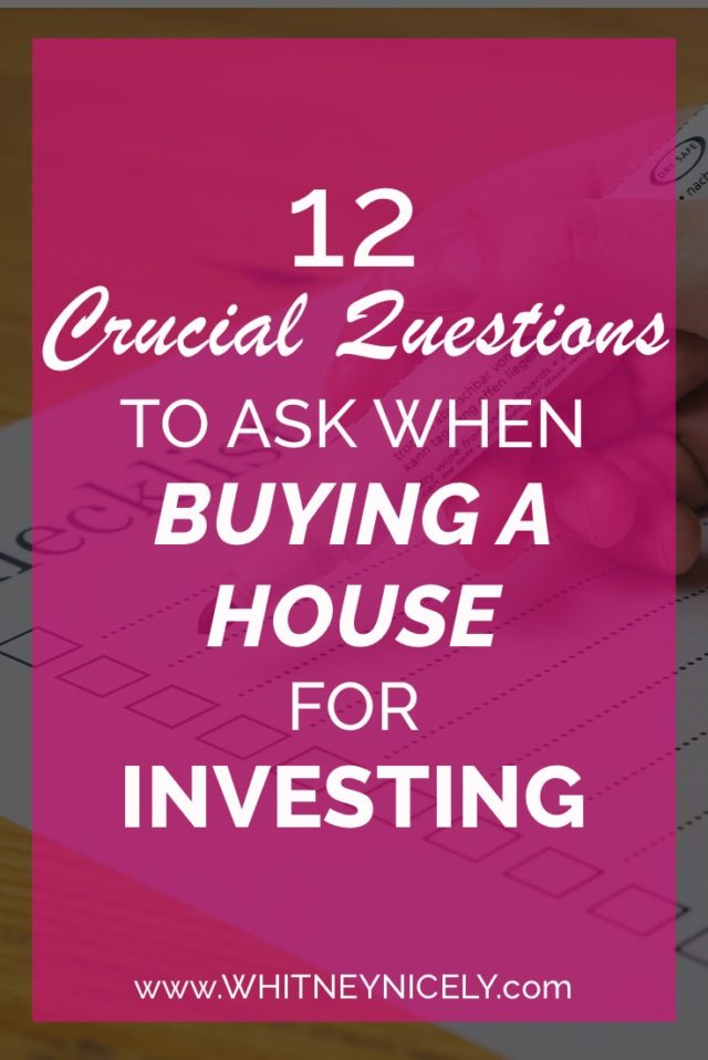 12 Questions to Ask when Buying a House for Investing