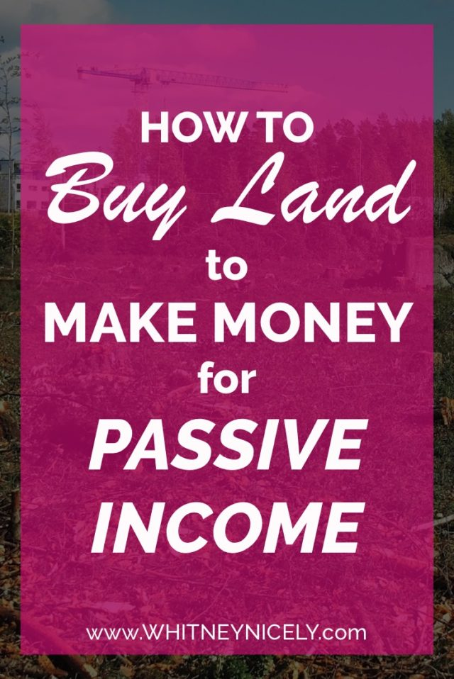 How to Buy Land to Make Money for Passive Income