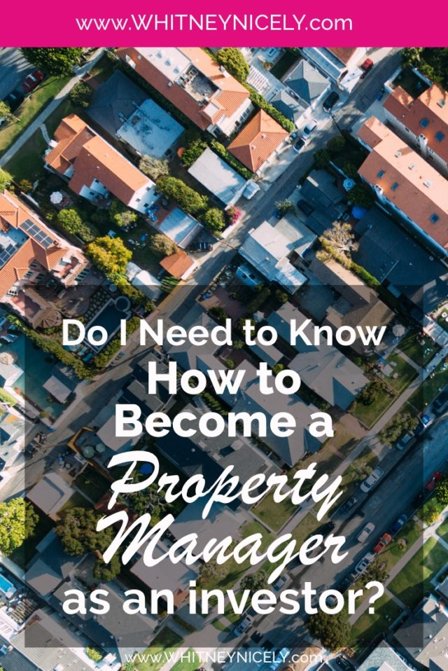 do I need to know how to become a property manager as an investor?