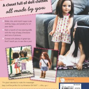 Sew in Style – Make Your Own Doll Clothes: 22 Projects for 18″ Dolls • Build Your Sewing Skills